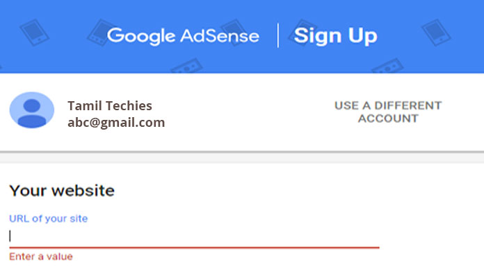 How to Signup for Google AdSense with or without Website | Tamil Techies